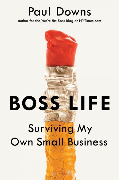 Paul Downs, Author of Boss Life: Surviving My Own Small Business